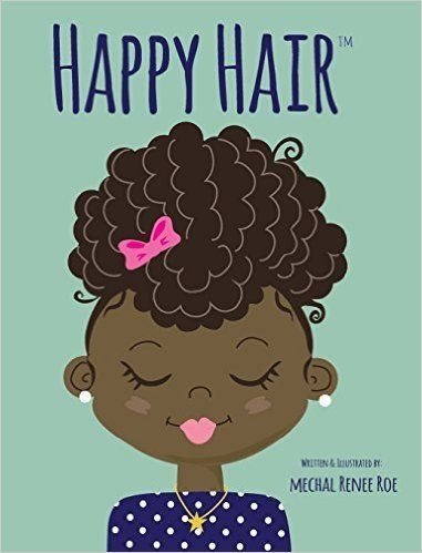 Stylish 13 childrens books that encourage kids to love black hair African American Hairstyle Books Ideas