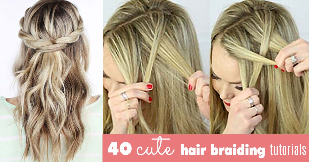40 of the best cute hair braiding tutorials diy projects Braid Hairstyles Step By Step With Pictures Ideas