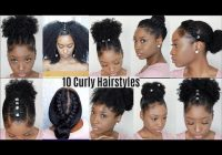 10 quick easy hairstyles for natural curly hair instagram Hairstyles For Curly Natural Hair African American