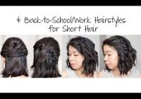 4 easy 5 min back to schoolwork hairstyles for short hair Back To School Hairstyles For Short Hair Easy Ideas