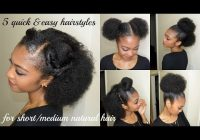 Awesome 5 quick easy hairstyles for shortmedium natural hair Natural Simple Hair Styles For Short Hair Inspirations