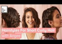 Best 3 easy hairstyles for short curly hair with and without heat Diy Hairstyles For Short Curly Hair Inspirations