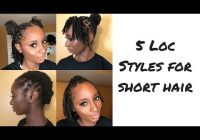 Elegant how to five loc styles for short hair mrsbreauxbody youtube Dreadlock Styles For Short Hair Choices