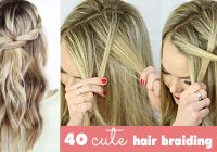 Fresh 40 of the best cute hair braiding tutorials diy projects Braid Hairstyles For Long Hair Tutorial Inspirations
