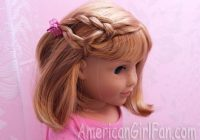 hairstyles for short hair dolls american girl doll Hairstyles For Your American Girl Doll With Short Hair Designs