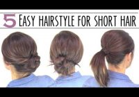 Stylish easy hairsyles for short hair Easy Updo Hairstyles For Short Hair Step By Step Inspirations