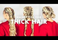 Stylish how to deal with thick hair three easy hairstyles youtube Easy School Hairstyles For Short Thick Hair Choices