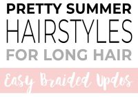 Stylish pretty summer hairstyles for long hair easy braided updos Easy Braided Updos For Long Hair Inspirations